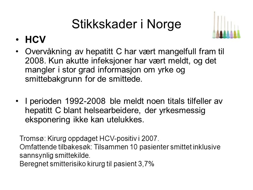 Stikkskader i Norge HCV