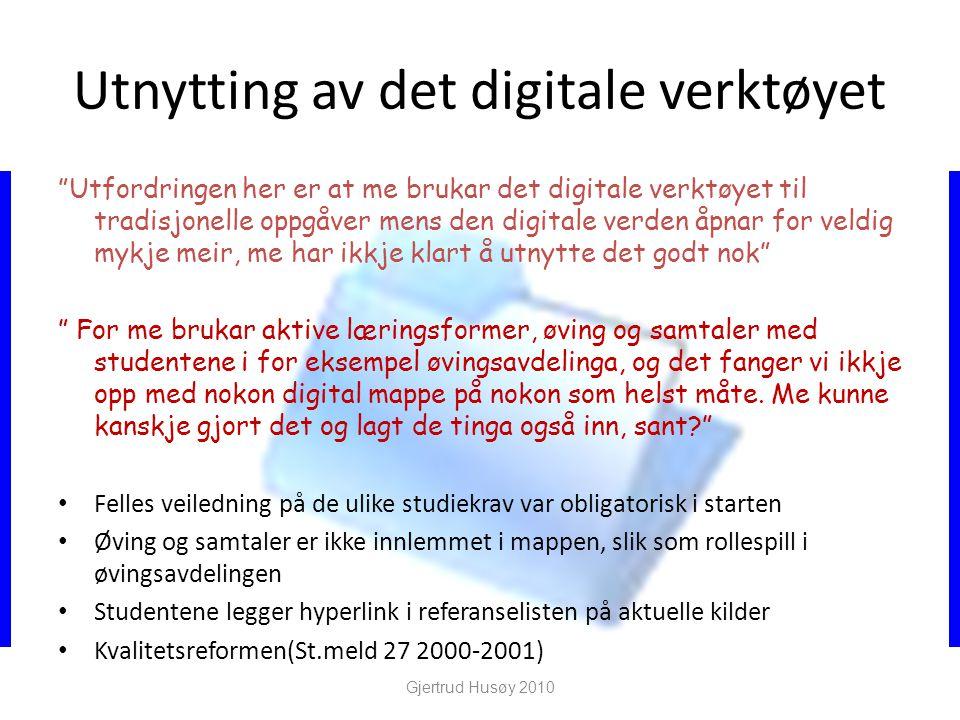 Utnytting av det digitale verktøyet