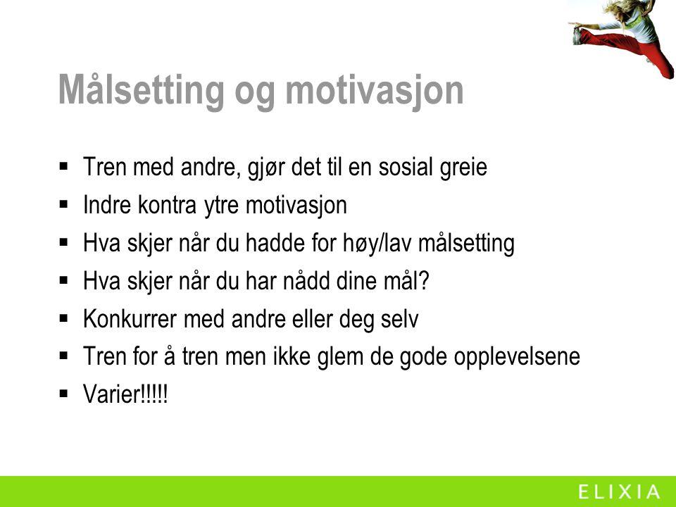 Målsetting og motivasjon