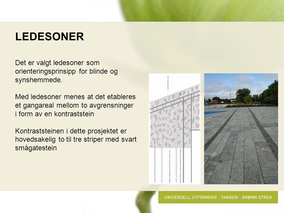LEDESONER Det er valgt ledesoner som orienteringsprinsipp for blinde og synshemmede.
