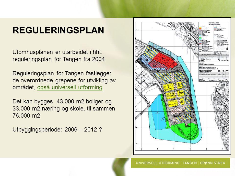REGULERINGSPLAN Utomhusplanen er utarbeidet i hht. reguleringsplan for Tangen fra 2004.
