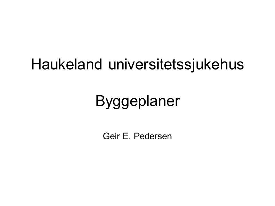 Haukeland universitetssjukehus Byggeplaner