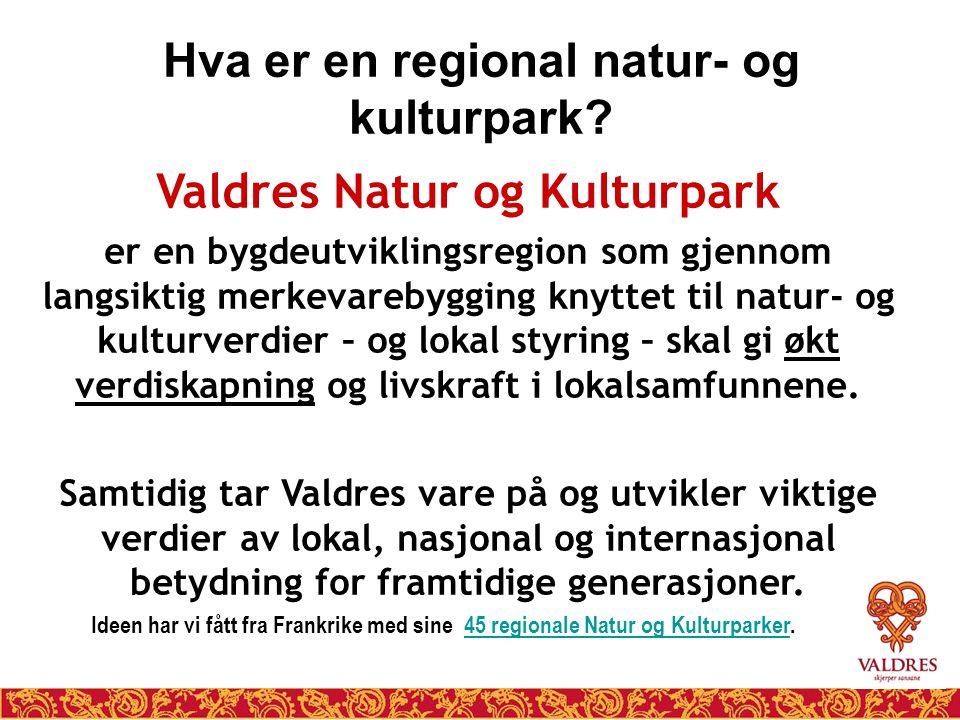 Hva er en regional natur- og kulturpark