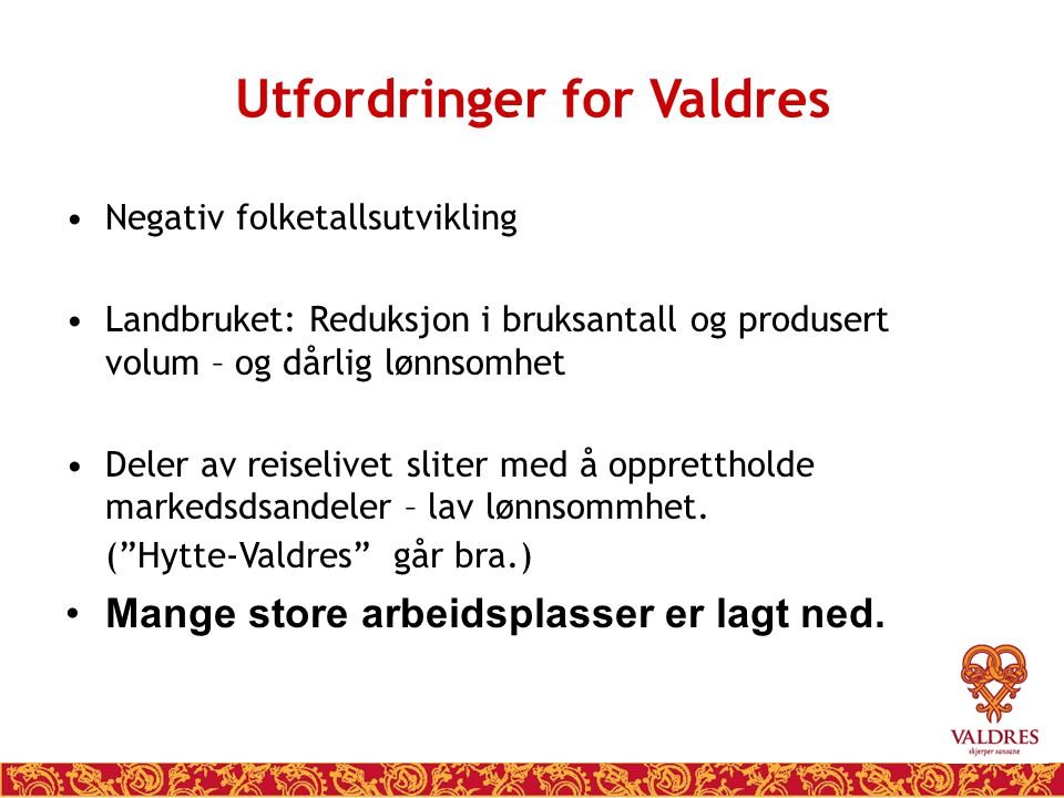 Utfordringer for Valdres
