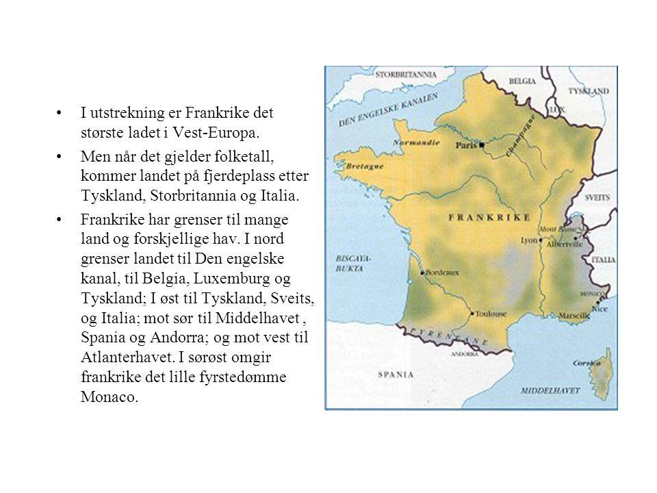 I utstrekning er Frankrike det største ladet i Vest-Europa.