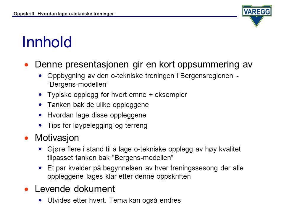 Innhold Denne presentasjonen gir en kort oppsummering av Motivasjon