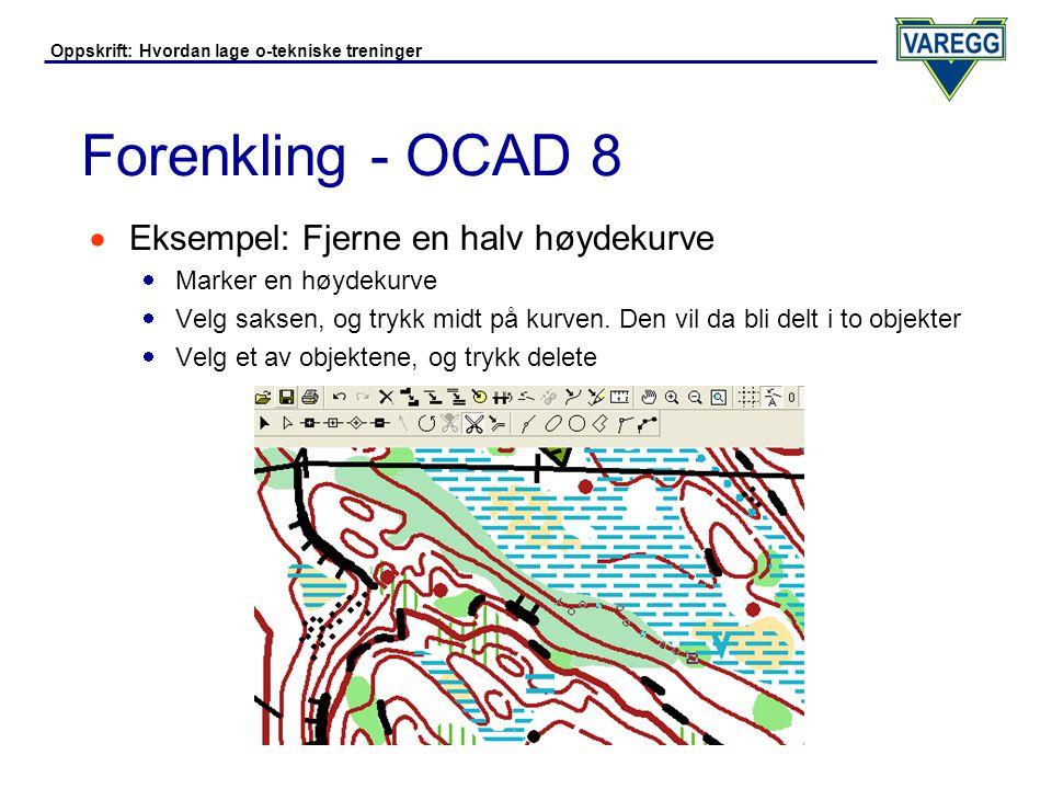 Forenkling - OCAD 8 Eksempel: Fjerne en halv høydekurve