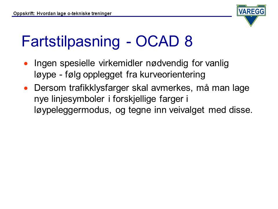 Fartstilpasning - OCAD 8