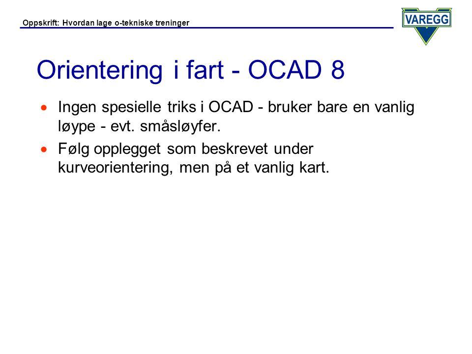 Orientering i fart - OCAD 8
