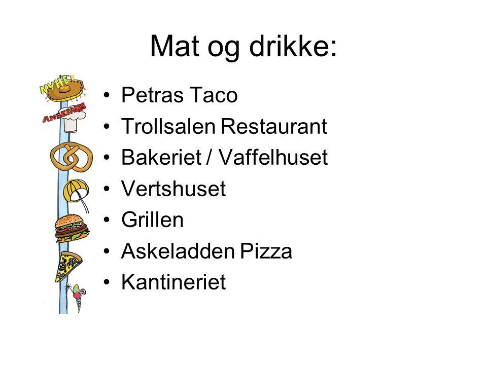 Mat og drikke: Petras Taco Trollsalen Restaurant