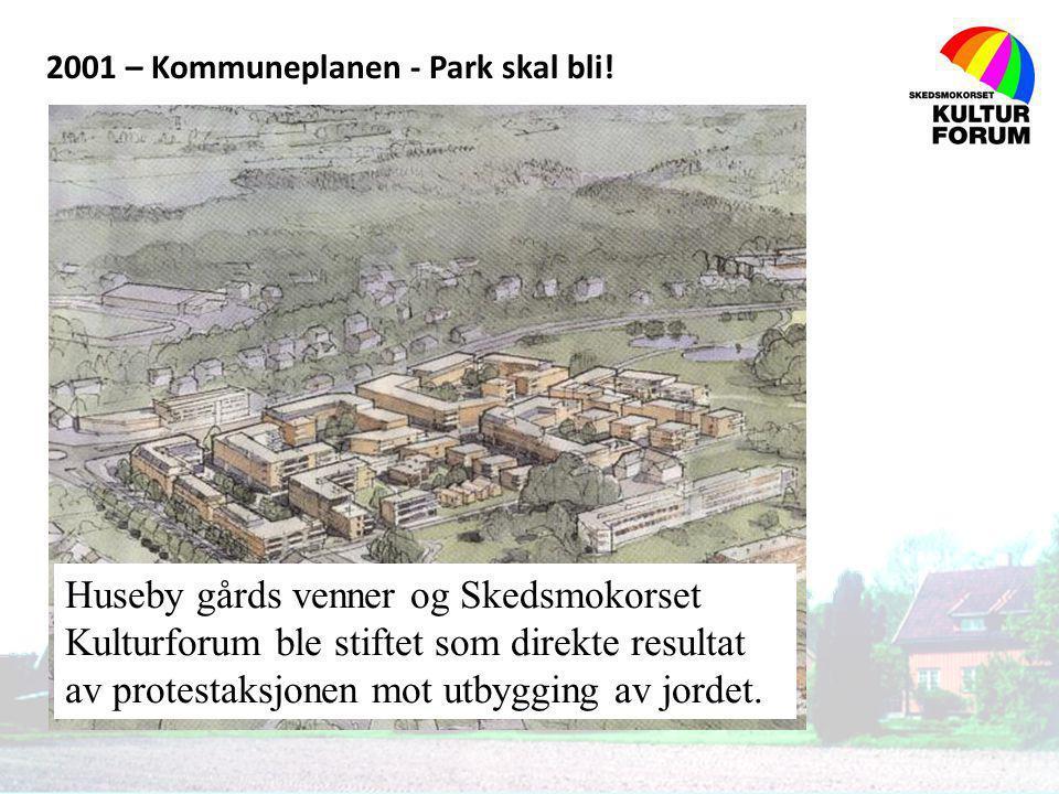 2001 – Kommuneplanen - Park skal bli!