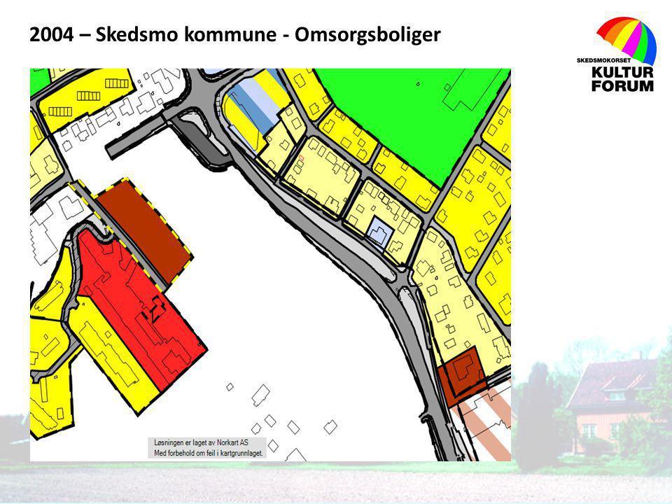 2004 – Skedsmo kommune - Omsorgsboliger
