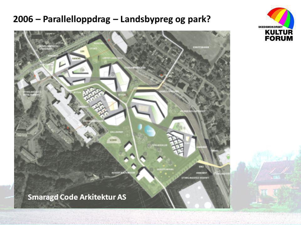 2006 – Parallelloppdrag – Landsbypreg og park