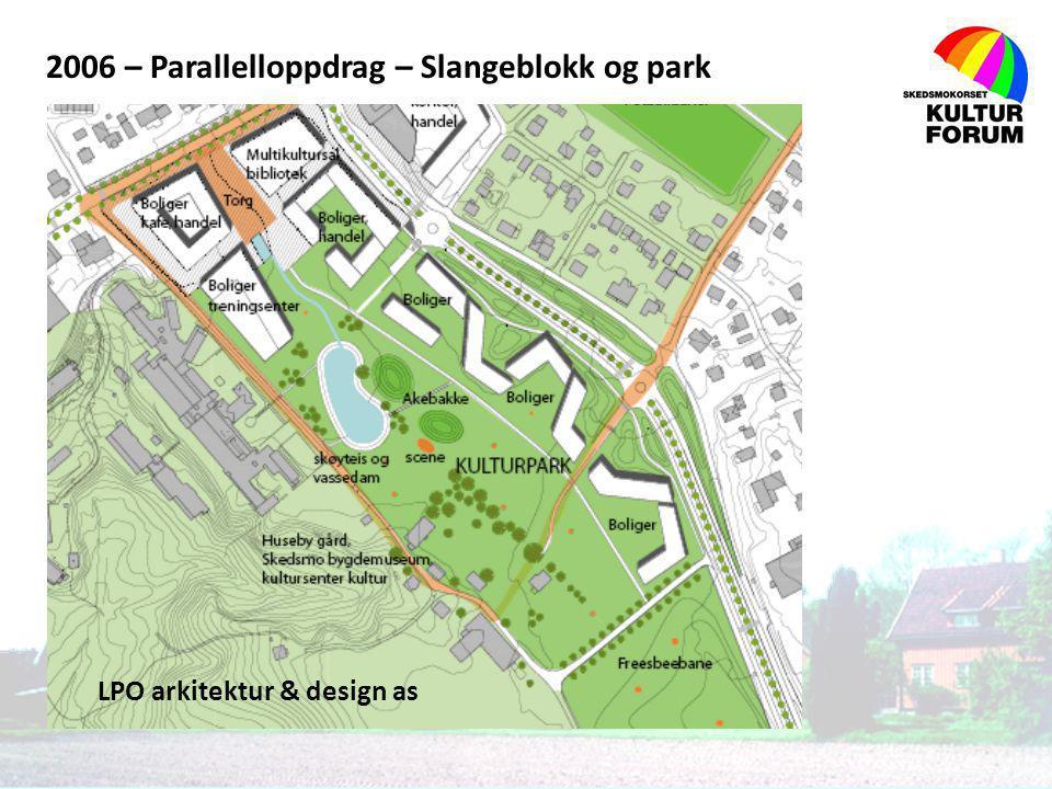 2006 – Parallelloppdrag – Slangeblokk og park