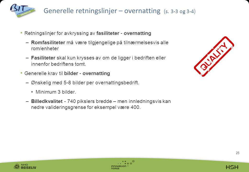 Generelle retningslinjer – overnatting (s. 3-3 og 3-4)