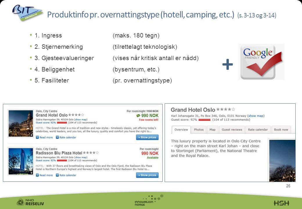 Produktinfo pr. overnattingstype (hotell, camping, etc. ) (s