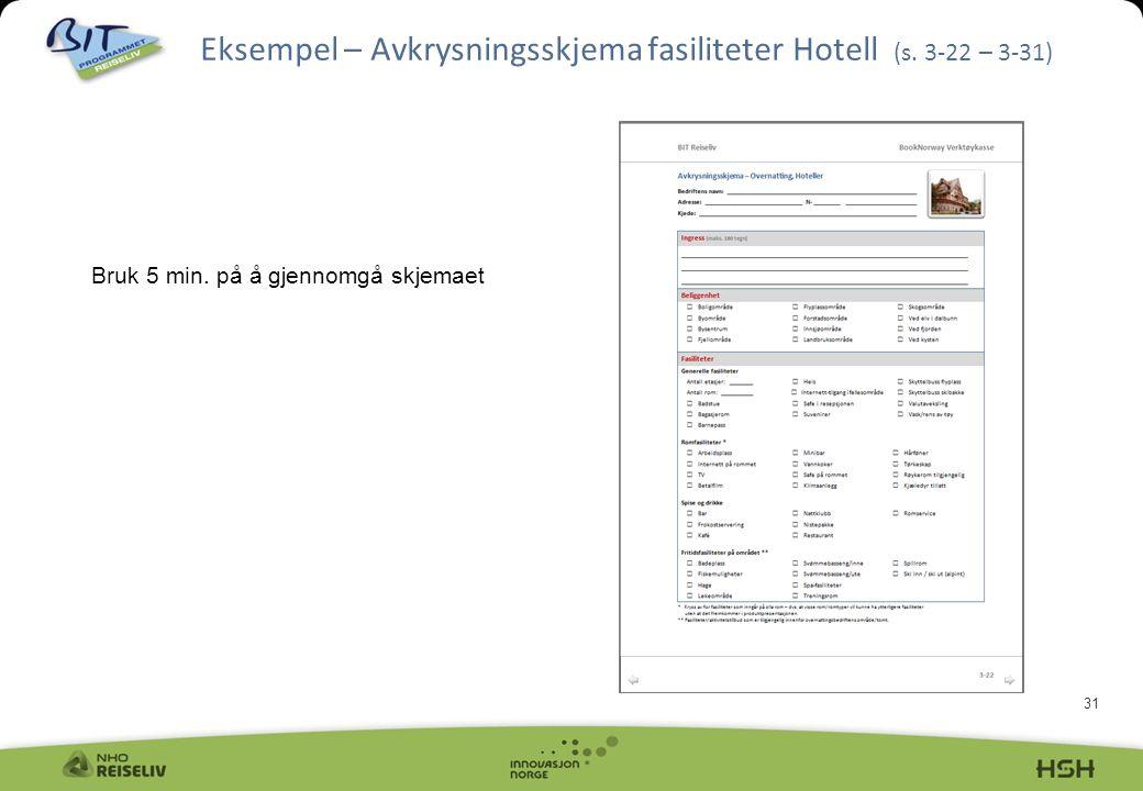 Eksempel – Avkrysningsskjema fasiliteter Hotell (s. 3-22 – 3-31)