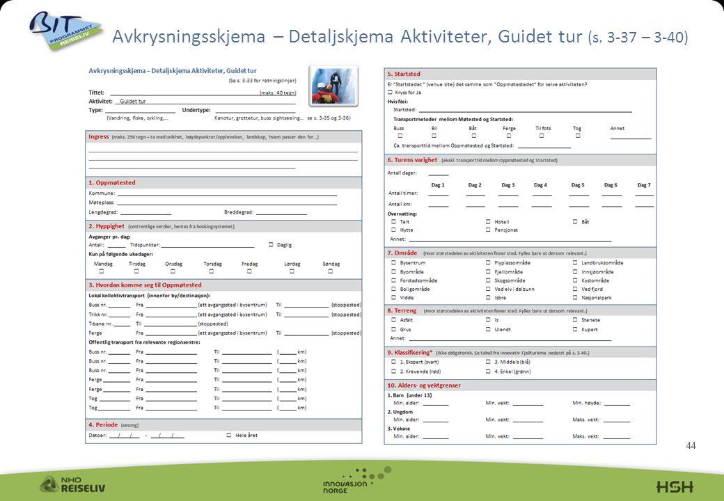 Avkrysningsskjema – Detaljskjema Aktiviteter, Guidet tur (s