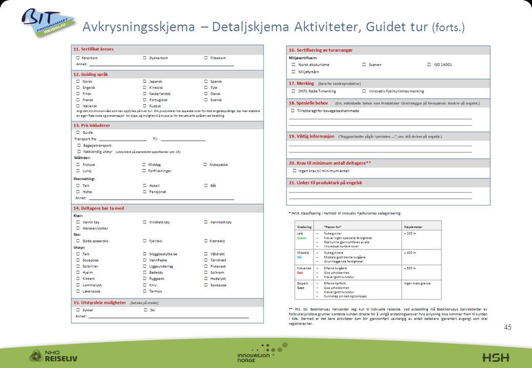 Avkrysningsskjema – Detaljskjema Aktiviteter, Guidet tur (forts.)