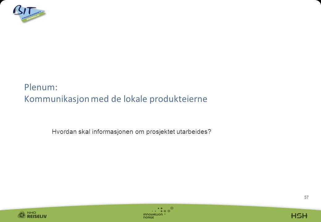 Plenum: Kommunikasjon med de lokale produkteierne