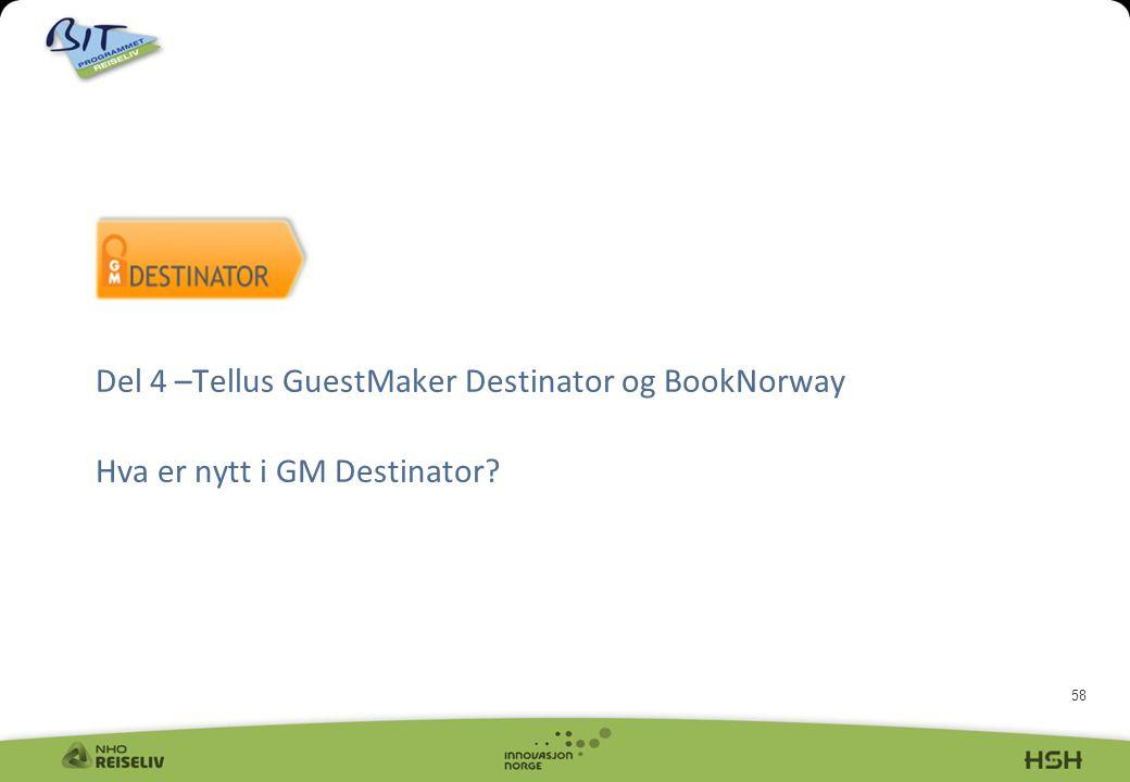 Del 4 –Tellus GuestMaker Destinator og BookNorway Hva er nytt i GM Destinator