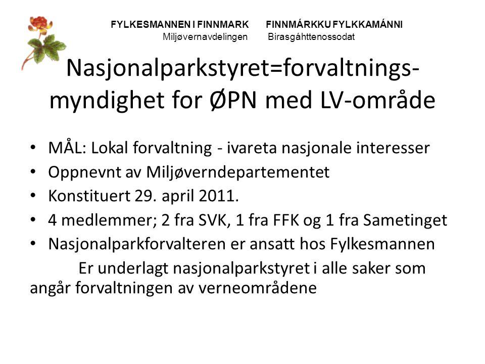 Nasjonalparkstyret=forvaltnings- myndighet for ØPN med LV-område
