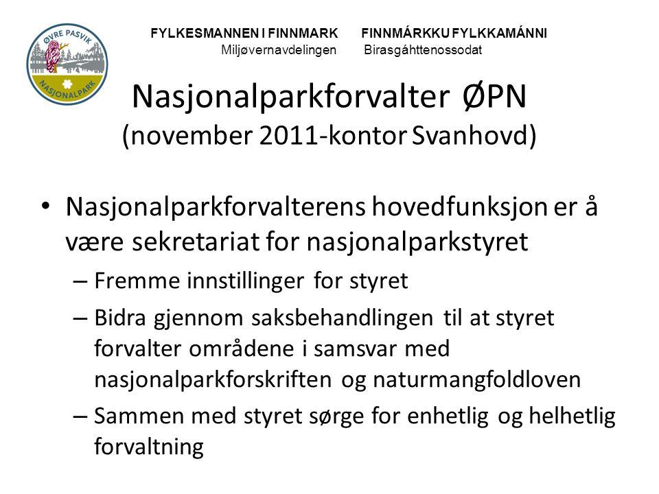 Nasjonalparkforvalter ØPN (november 2011-kontor Svanhovd)