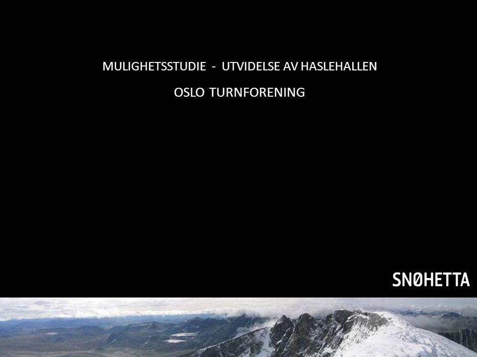 MULIGHETSSTUDIE - UTVIDELSE AV HASLEHALLEN