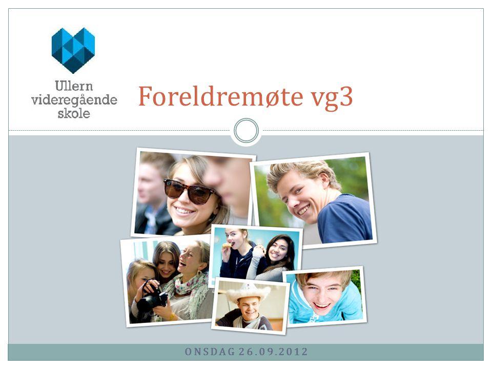 Foreldremøte vg3 Onsdag 26.09.2012