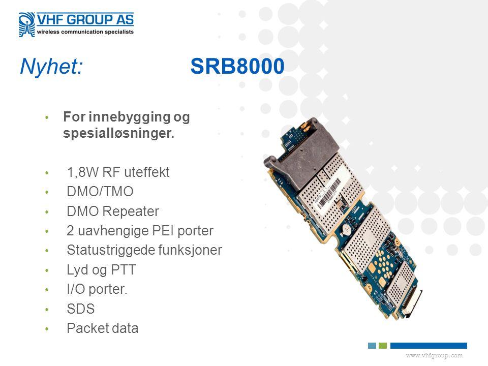 Nyhet: SRB8000 For innebygging og spesialløsninger. 1,8W RF uteffekt