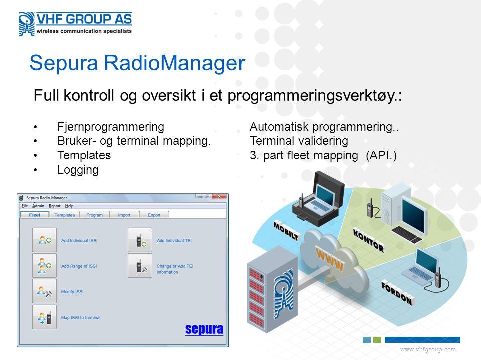 Sepura RadioManager Full kontroll og oversikt i et programmeringsverktøy.: Fjernprogrammering Automatisk programmering..