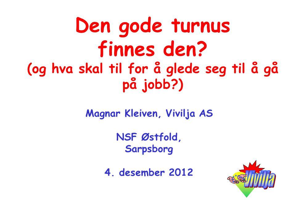 Magnar Kleiven, Vivilja AS NSF Østfold, Sarpsborg 4. desember 2012