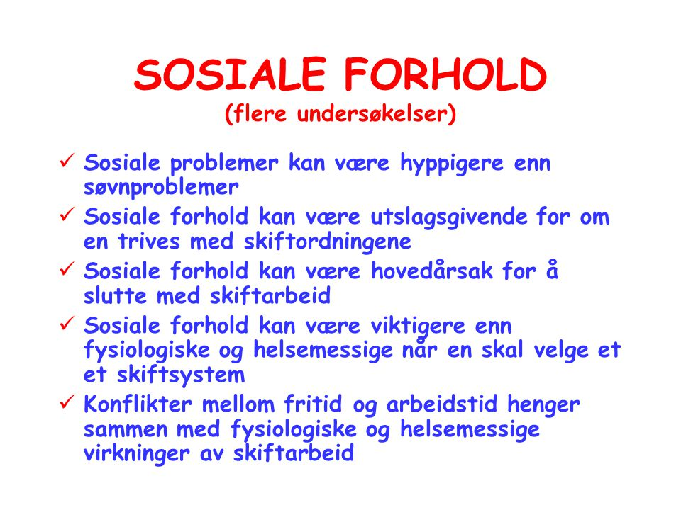 SOSIALE FORHOLD (flere undersøkelser)