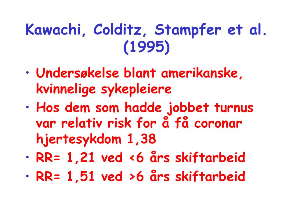 Kawachi, Colditz, Stampfer et al. (1995)