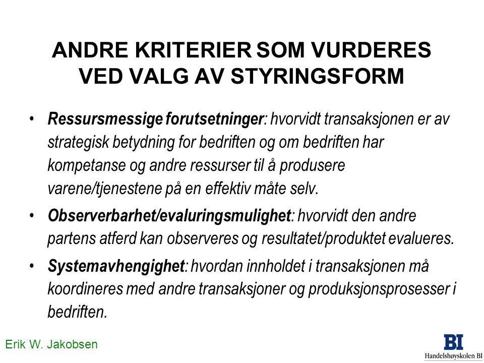 ANDRE KRITERIER SOM VURDERES VED VALG AV STYRINGSFORM