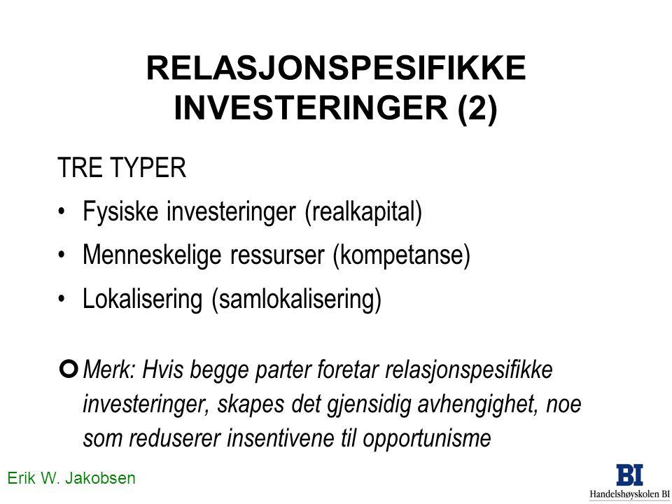 RELASJONSPESIFIKKE INVESTERINGER (2)