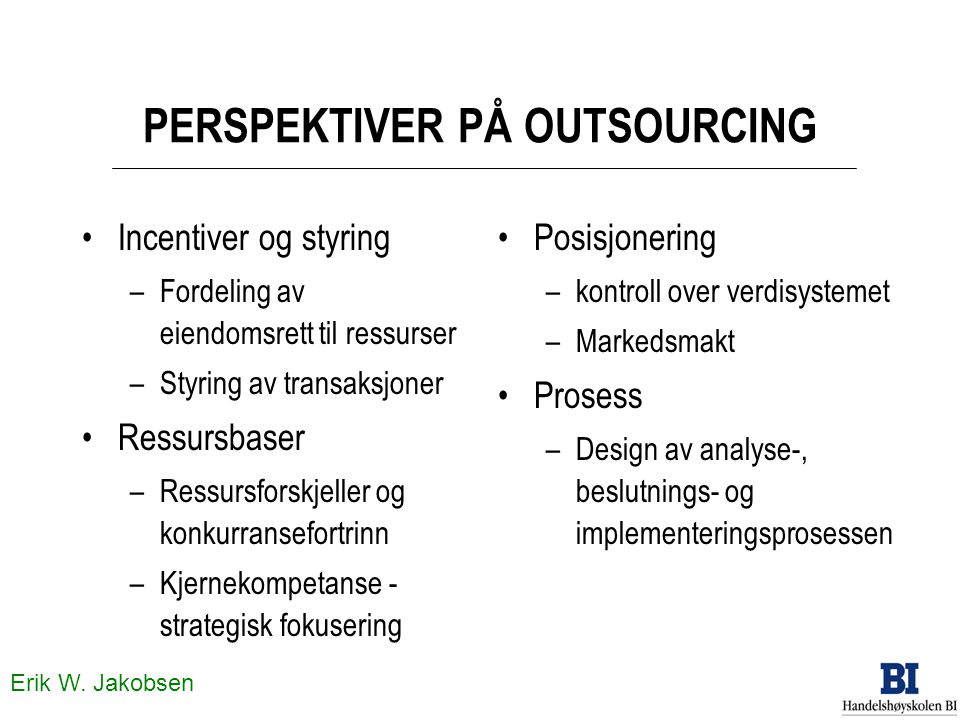 PERSPEKTIVER PÅ OUTSOURCING