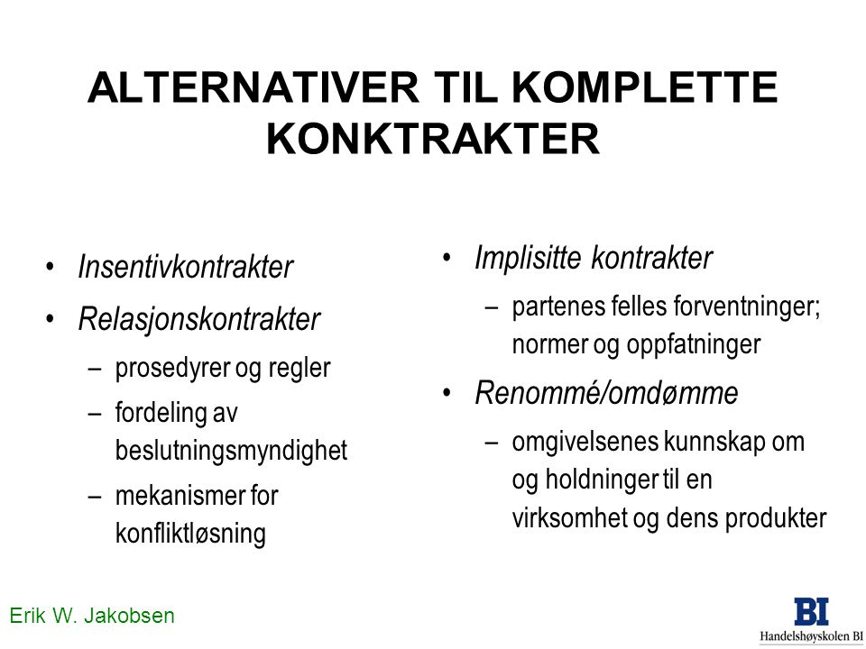 ALTERNATIVER TIL KOMPLETTE KONKTRAKTER