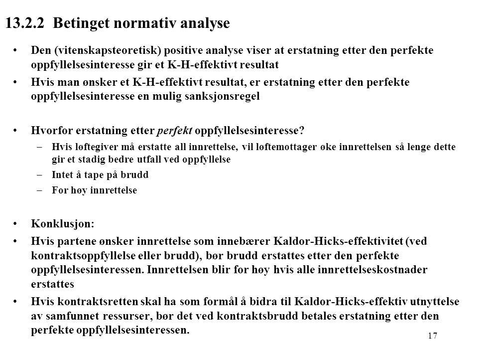 13.2.2 Betinget normativ analyse