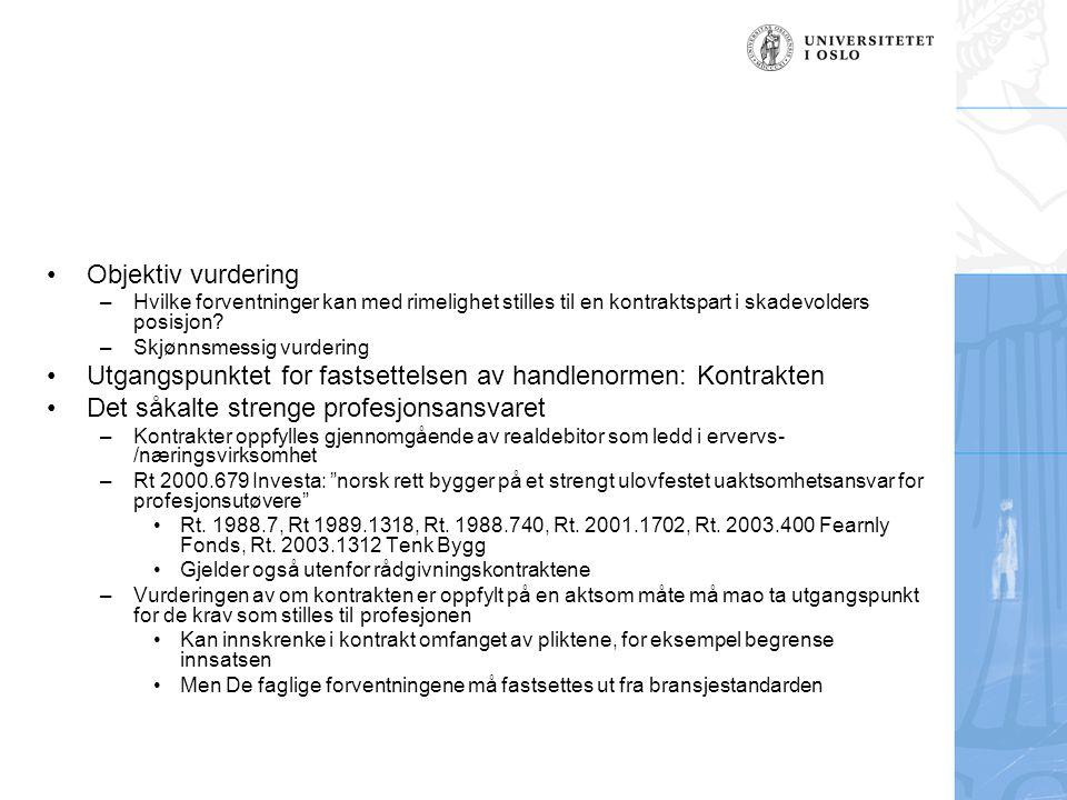 Utgangspunktet for fastsettelsen av handlenormen: Kontrakten