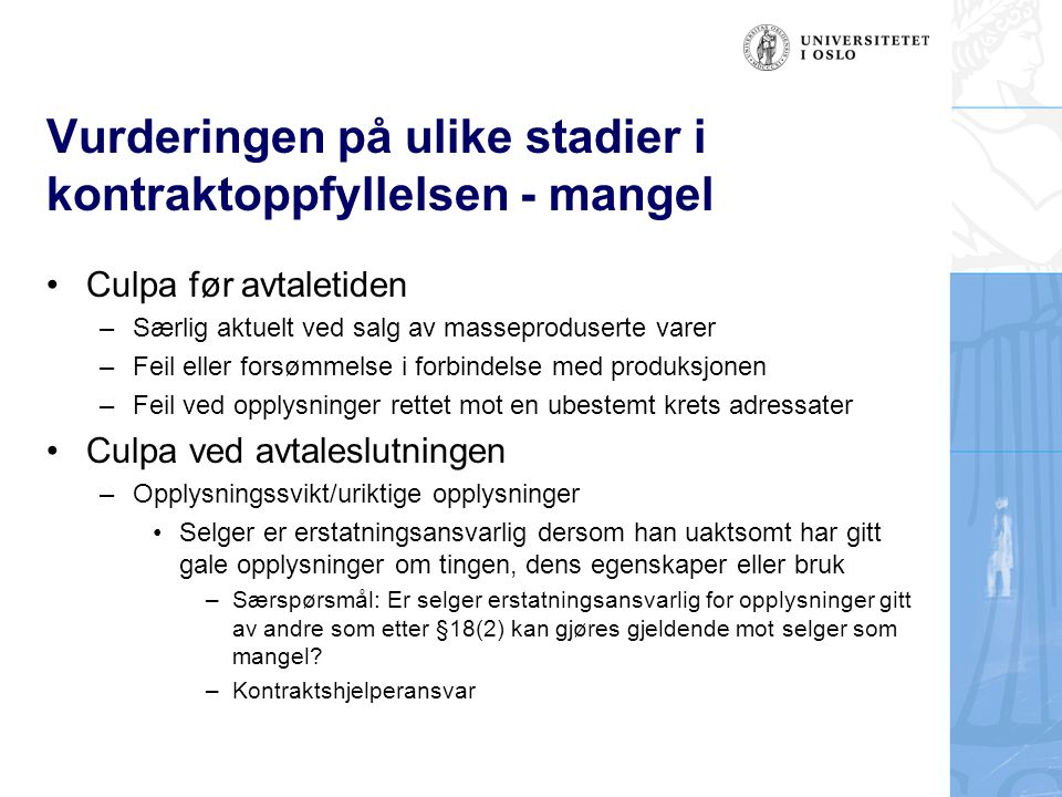 Vurderingen på ulike stadier i kontraktoppfyllelsen - mangel