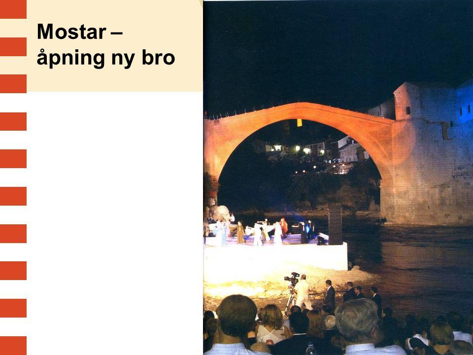 Mostar – åpning ny bro