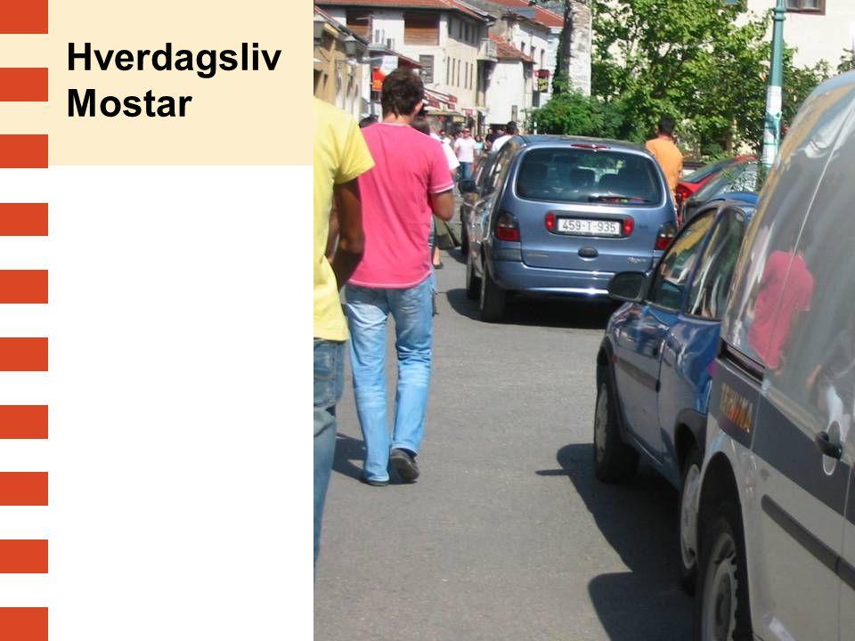 Hverdagsliv Mostar