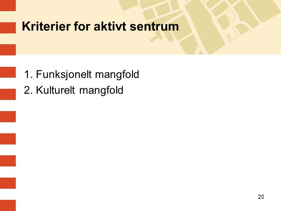 Kriterier for aktivt sentrum