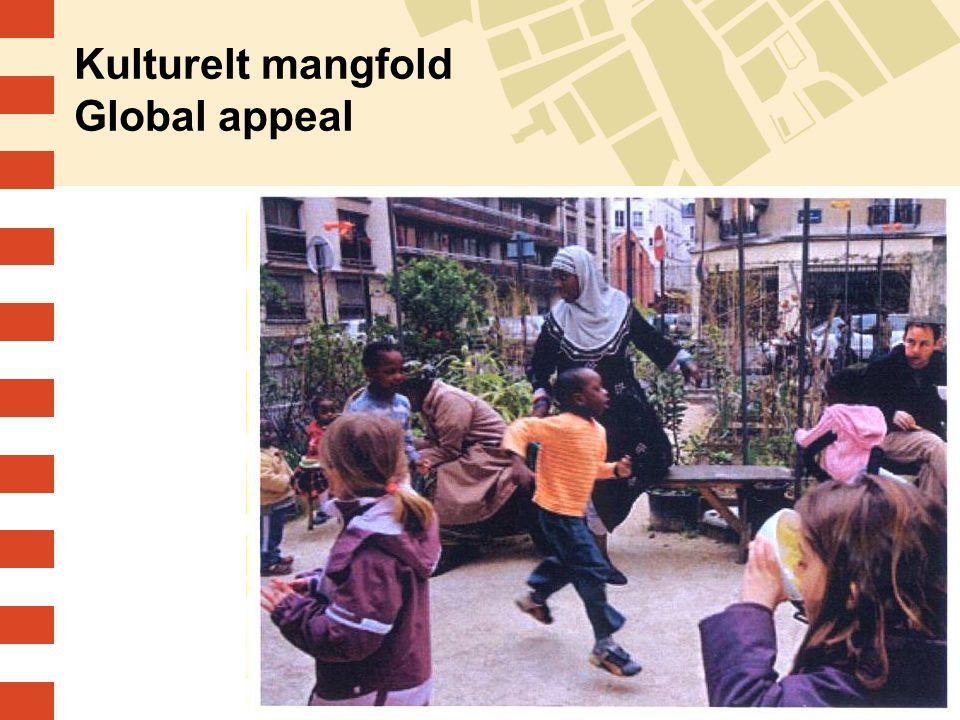 Kulturelt mangfold Global appeal