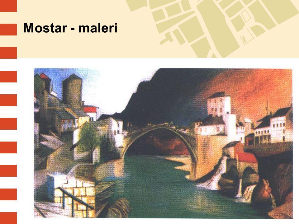 Mostar - maleri