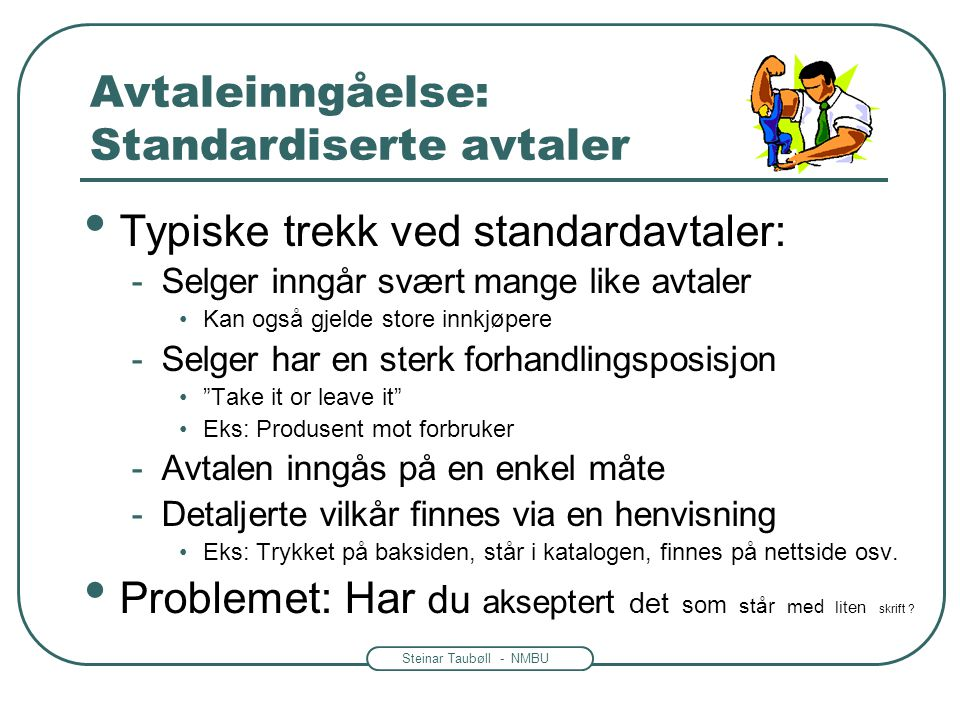 Avtaleinngåelse: Standardiserte avtaler