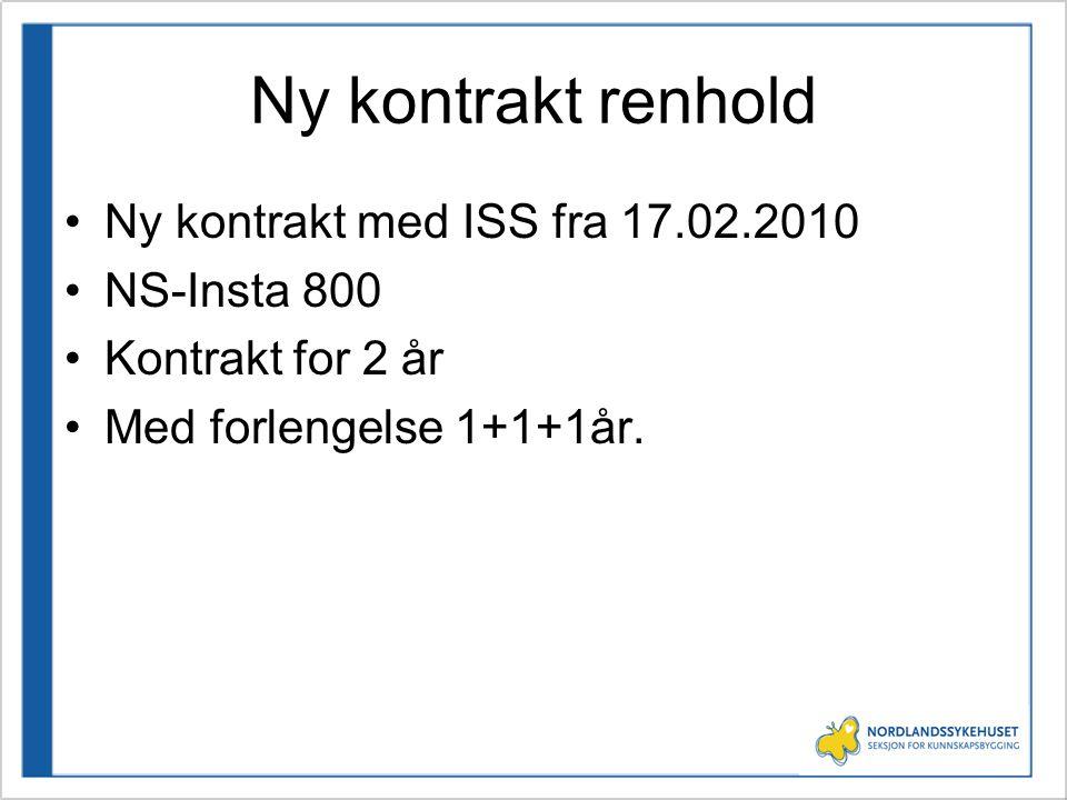 Ny kontrakt renhold Ny kontrakt med ISS fra 17.02.2010 NS-Insta 800