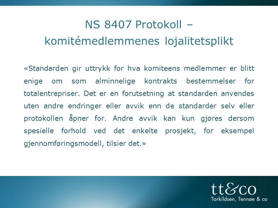 NS 8407 Protokoll – komitémedlemmenes lojalitetsplikt