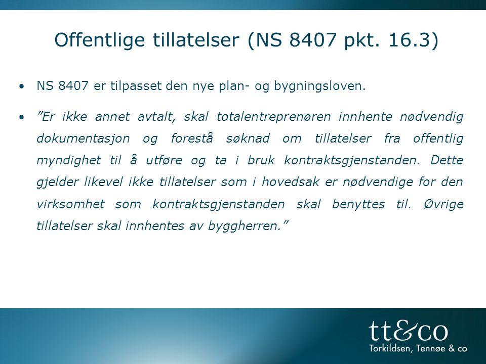 Offentlige tillatelser (NS 8407 pkt. 16.3)